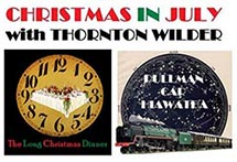 Christmas in July with Thornton Wilder