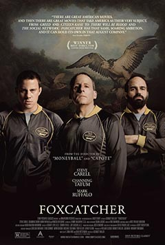 Foxcatcher (AT THE ORPHEUM, TANNERSVILLE)