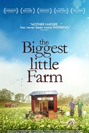 The Biggest Little Farm (AT THE ORPHEUM, TANNERSVILLE)